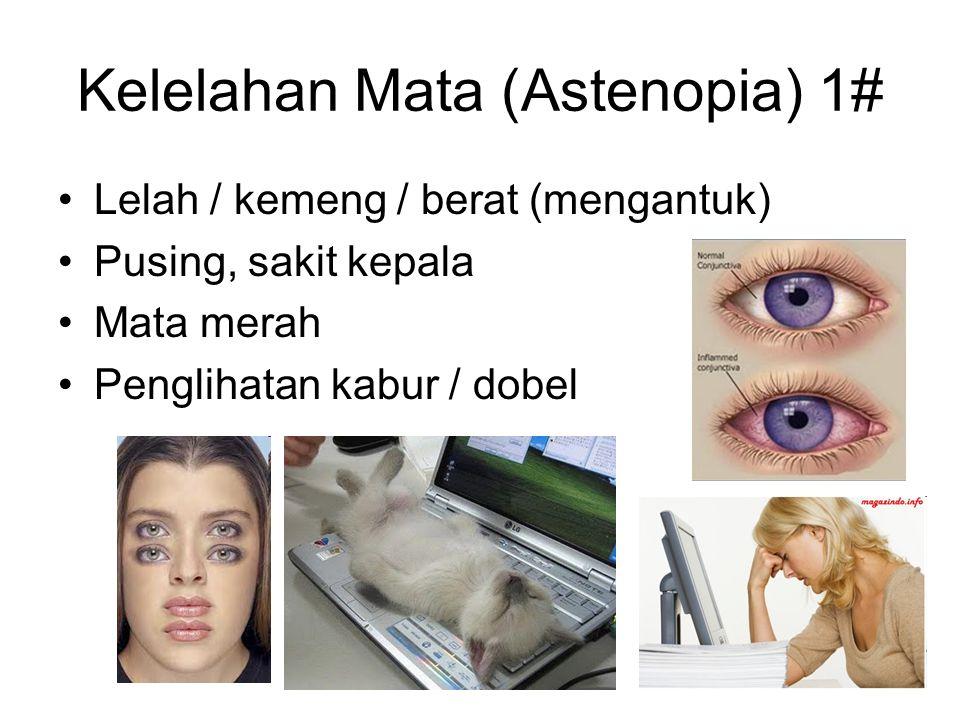 Kelelahan Mata (Astenopia) 1#