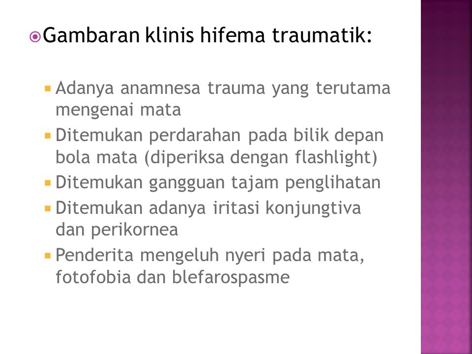 Gambaran klinis hifema traumatik: