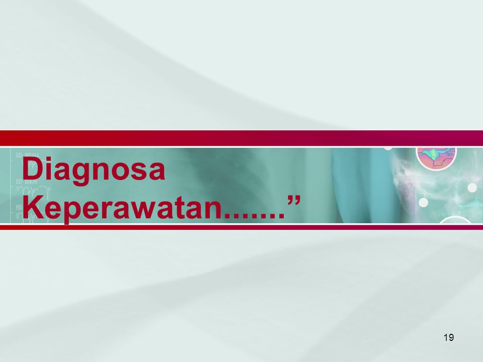 Diagnosa Keperawatan.......