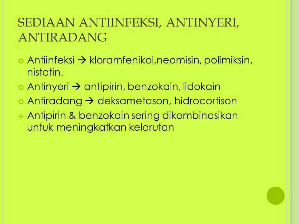 SEDIAAN ANTIINFEKSI, ANTINYERI, ANTIRADANG