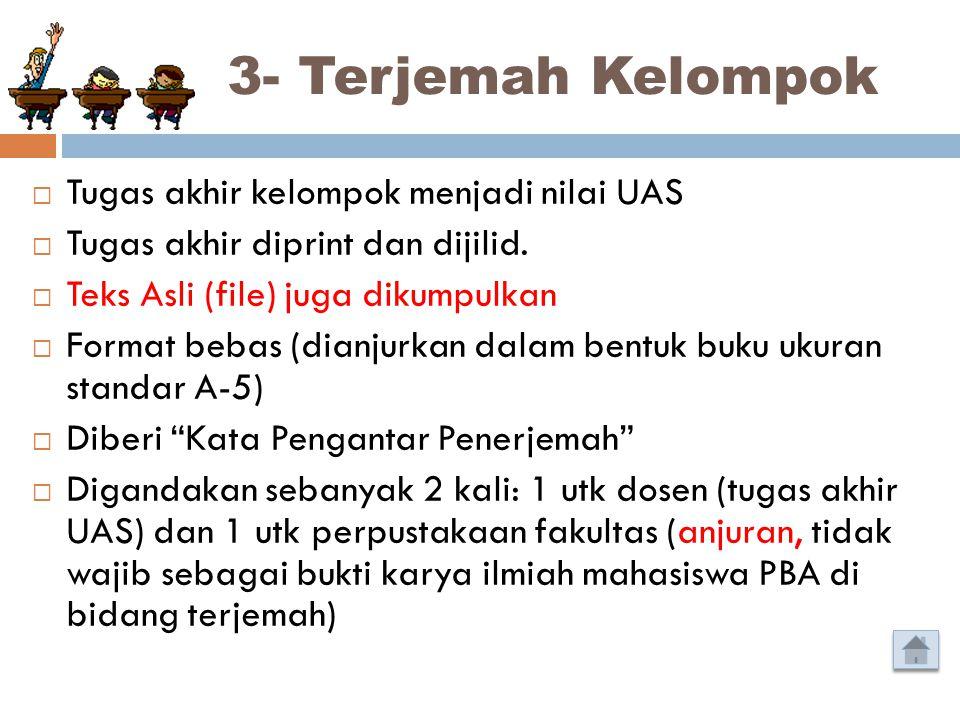 3- Terjemah Kelompok Tugas akhir kelompok menjadi nilai UAS