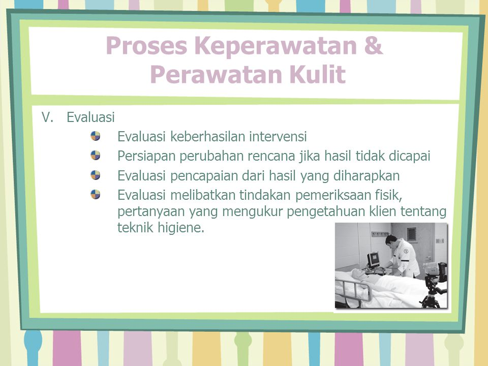 Proses Keperawatan & Perawatan Kulit