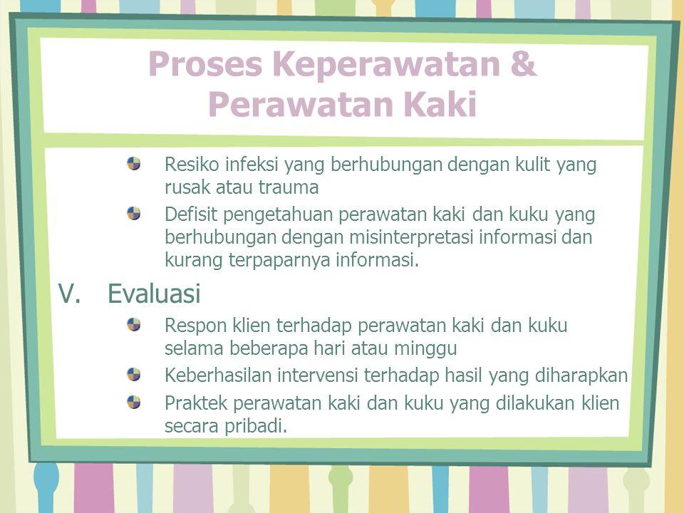 Proses Keperawatan & Perawatan Kaki