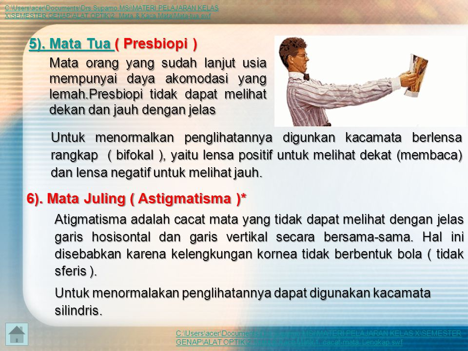 6). Mata Juling ( Astigmatisma )*