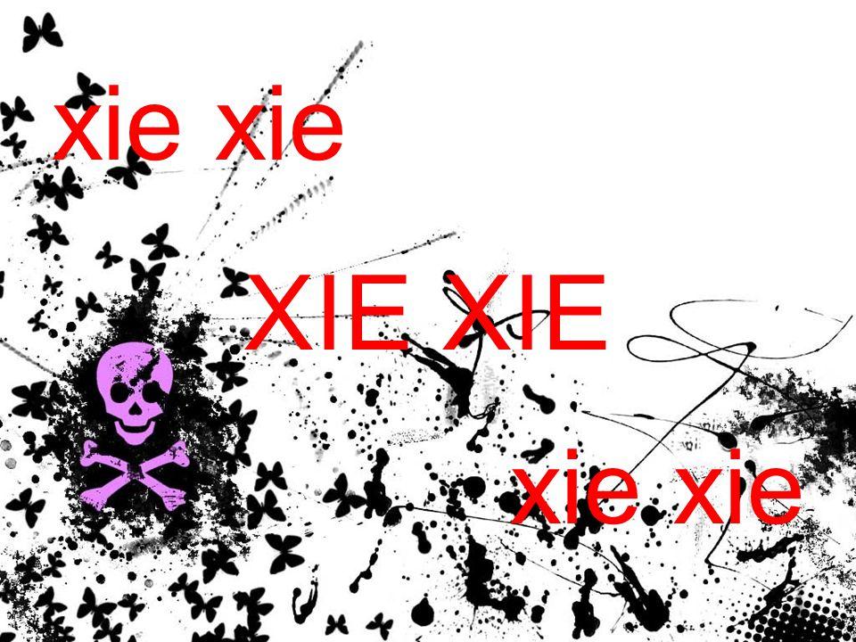 xie xie XIE XIE