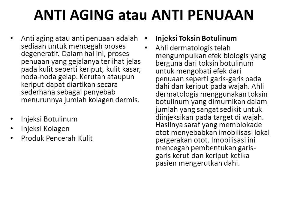 ANTI AGING atau ANTI PENUAAN