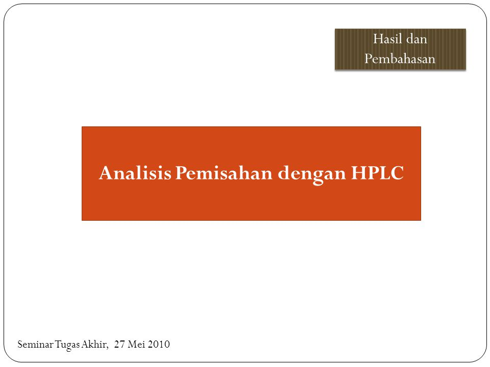 Analisis Pemisahan dengan HPLC