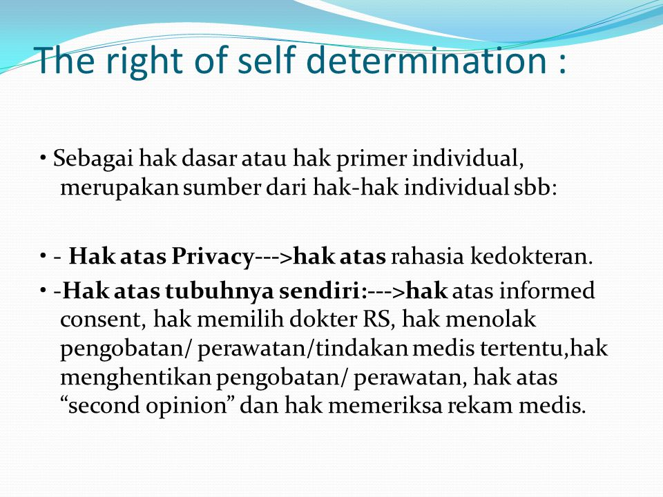 The right of self determination :