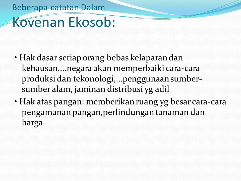 Beberapa catatan Dalam Kovenan Ekosob: