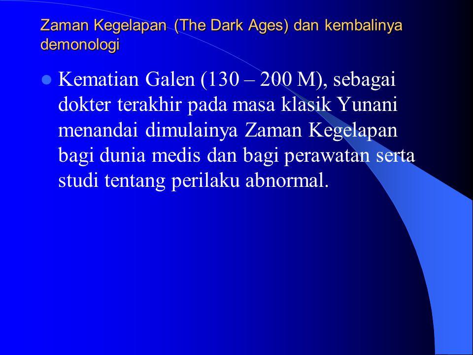 Zaman Kegelapan (The Dark Ages) dan kembalinya demonologi