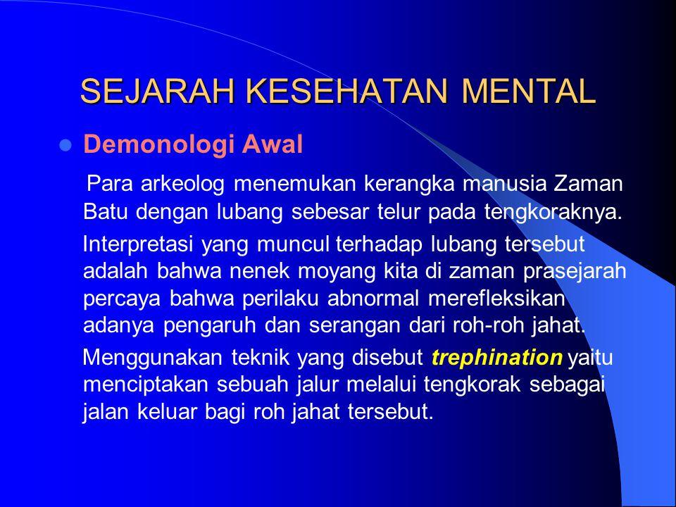 SEJARAH KESEHATAN MENTAL