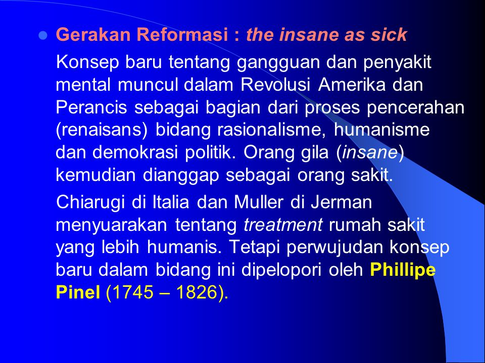 Gerakan Reformasi : the insane as sick