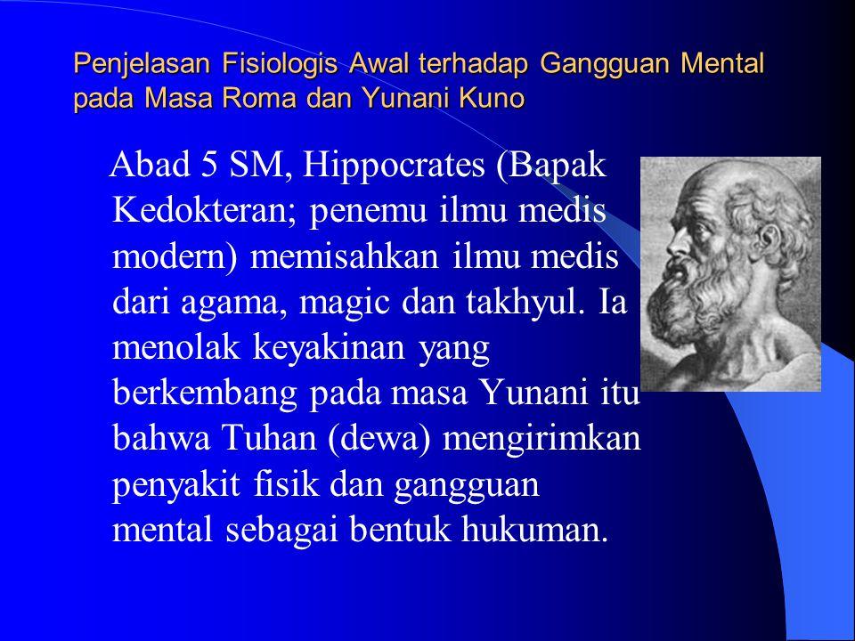Penjelasan Fisiologis Awal terhadap Gangguan Mental pada Masa Roma dan Yunani Kuno
