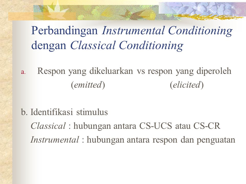 Perbandingan Instrumental Conditioning dengan Classical Conditioning