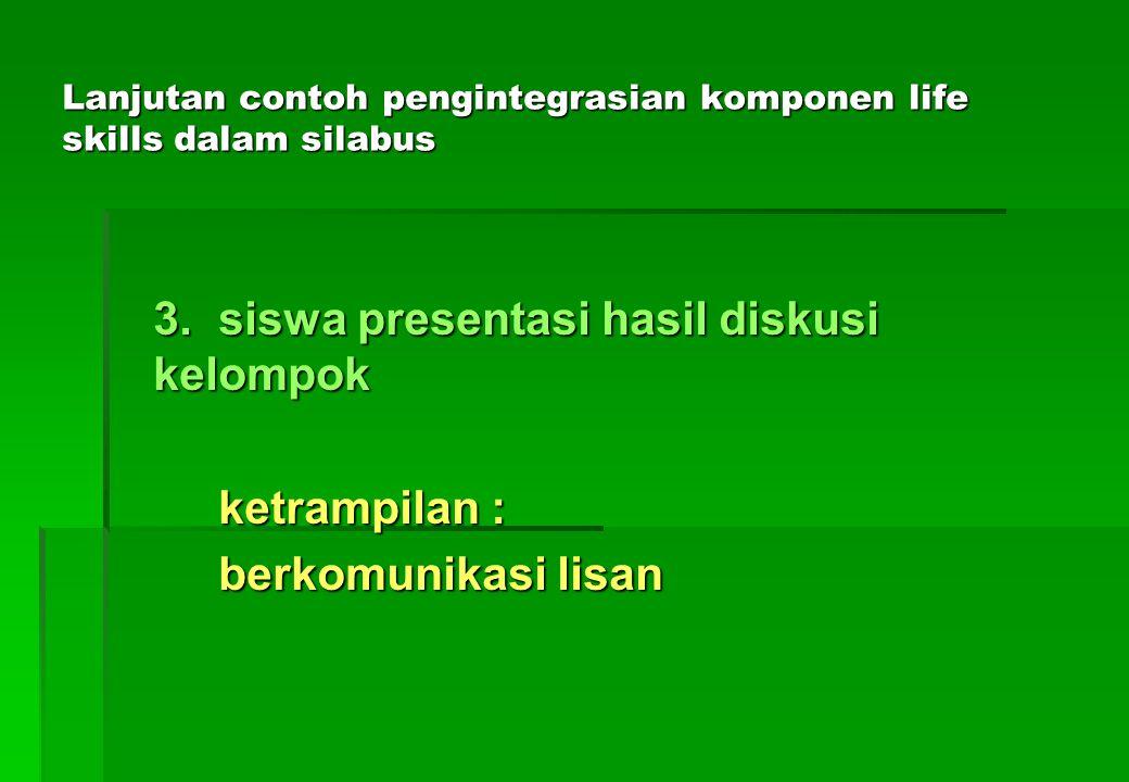 Lanjutan contoh pengintegrasian komponen life skills dalam silabus