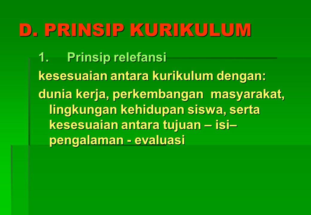 D. PRINSIP KURIKULUM 1. Prinsip relefansi