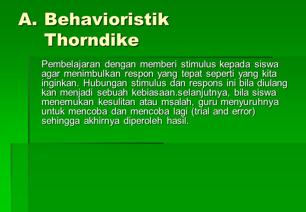 Behavioristik Thorndike