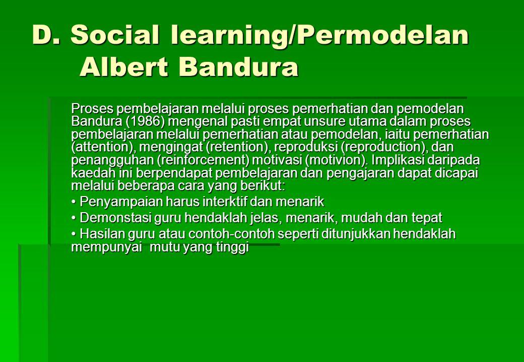 D. Social learning/Permodelan Albert Bandura