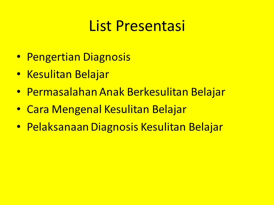 List Presentasi Pengertian Diagnosis Kesulitan Belajar
