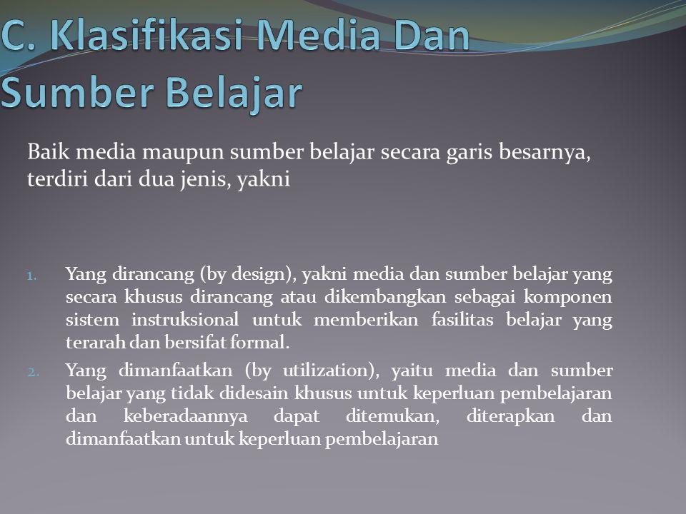 C. Klasifikasi Media Dan Sumber Belajar