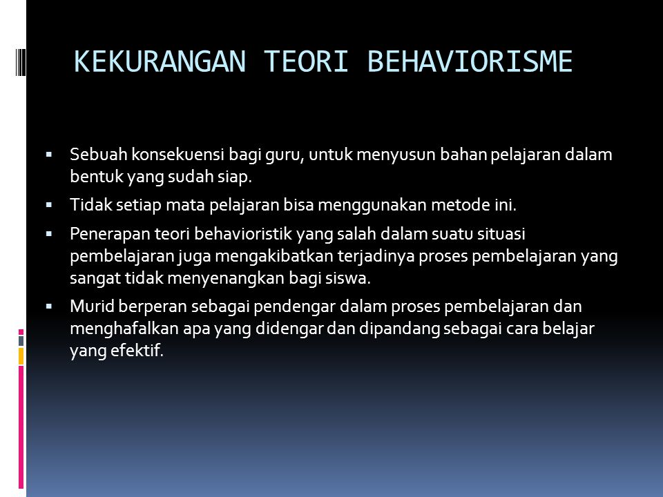 KEKURANGAN TEORI BEHAVIORISME
