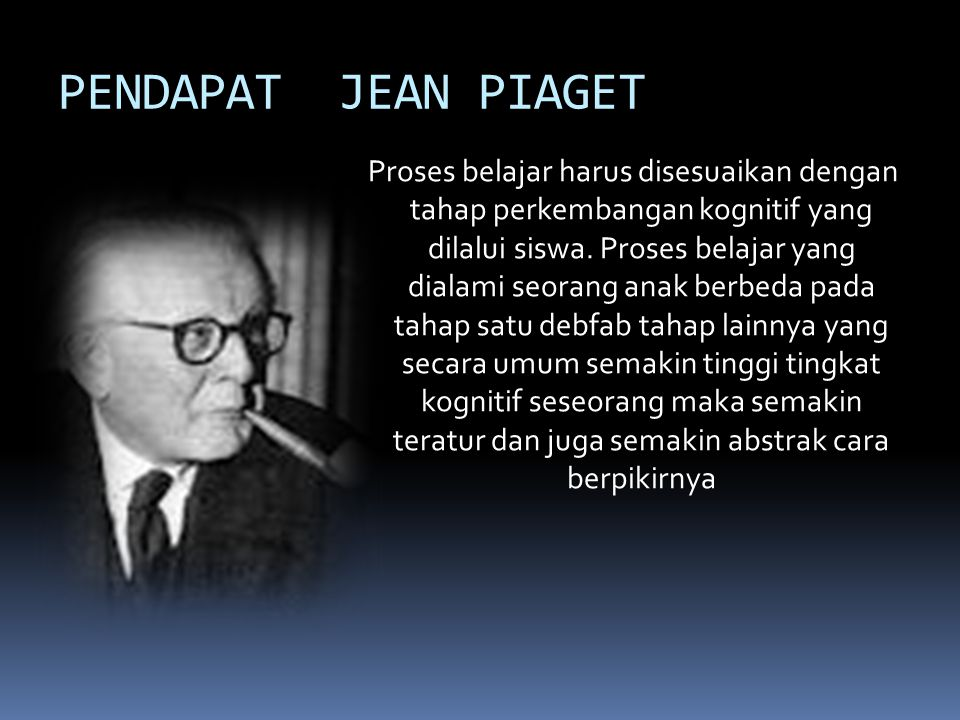 PENDAPAT JEAN PIAGET