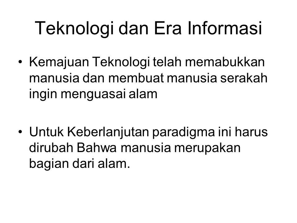 Teknologi dan Era Informasi