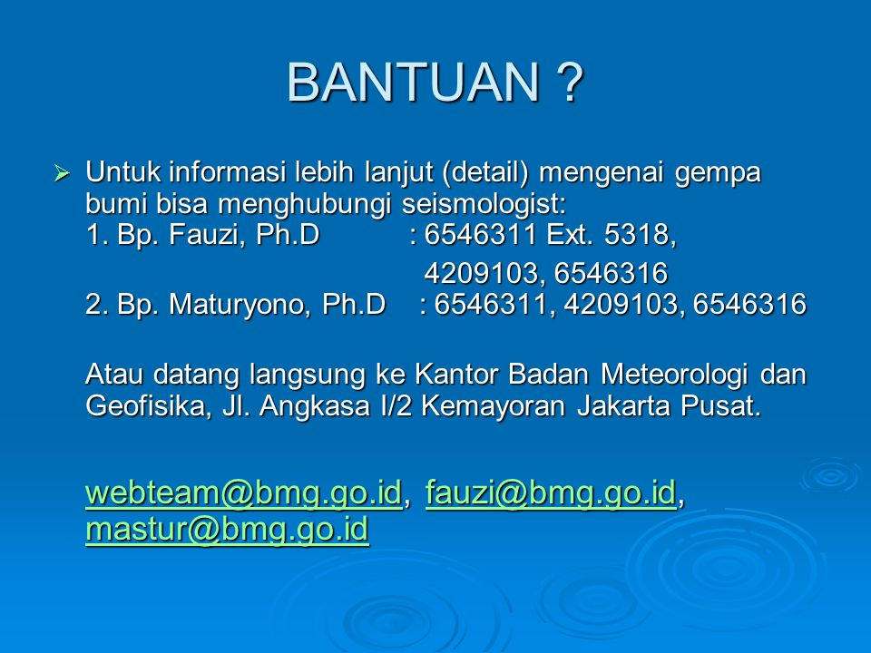 BANTUAN webteam@bmg.go.id, fauzi@bmg.go.id, mastur@bmg.go.id
