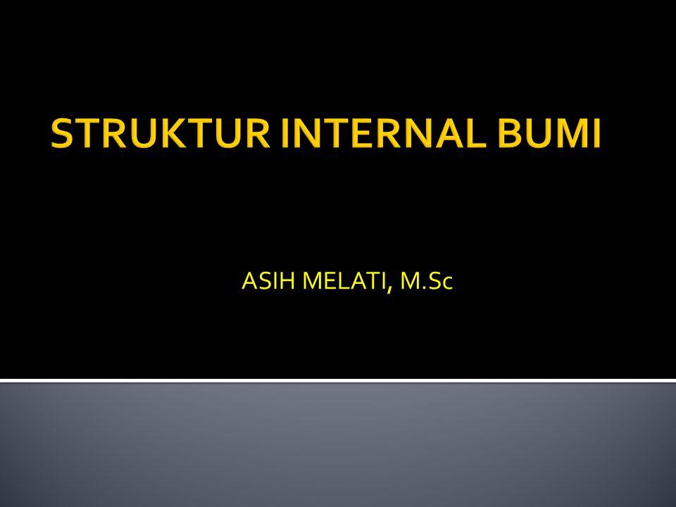 STRUKTUR INTERNAL BUMI