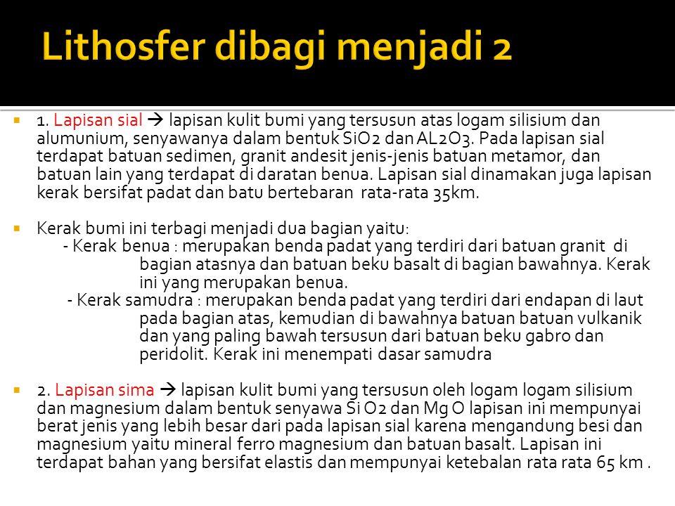 Lithosfer dibagi menjadi 2