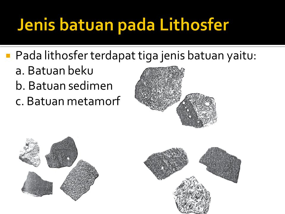 Jenis batuan pada Lithosfer