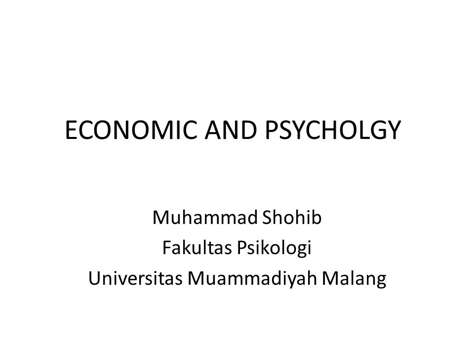 ECONOMIC AND PSYCHOLGY