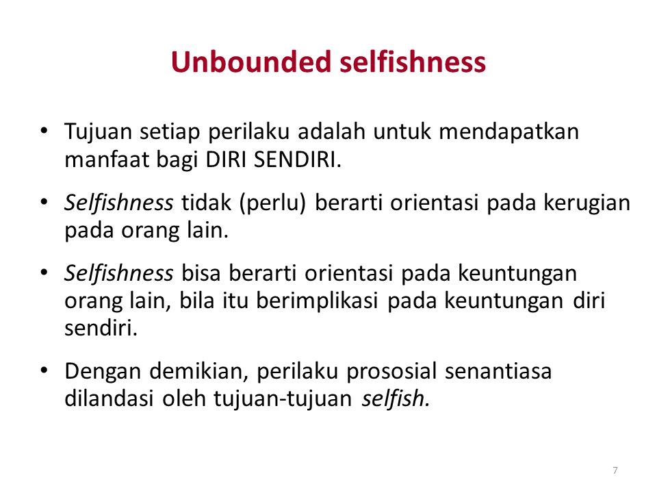 Unbounded selfishness