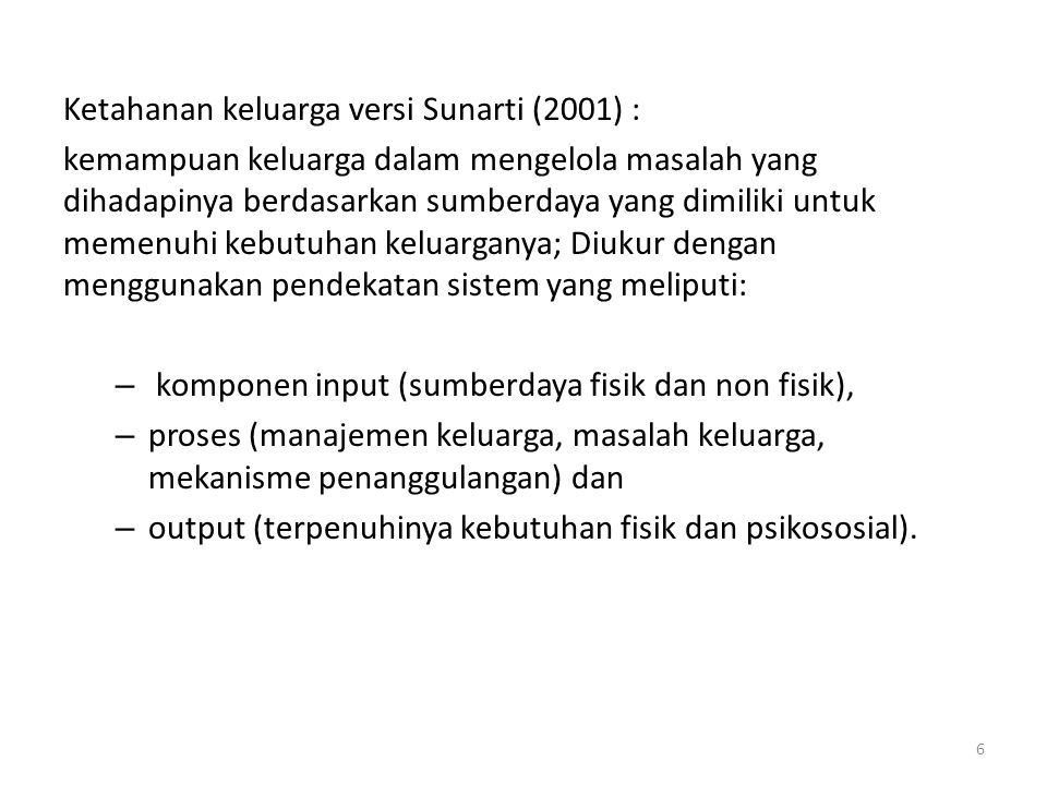 Ketahanan keluarga versi Sunarti (2001) :