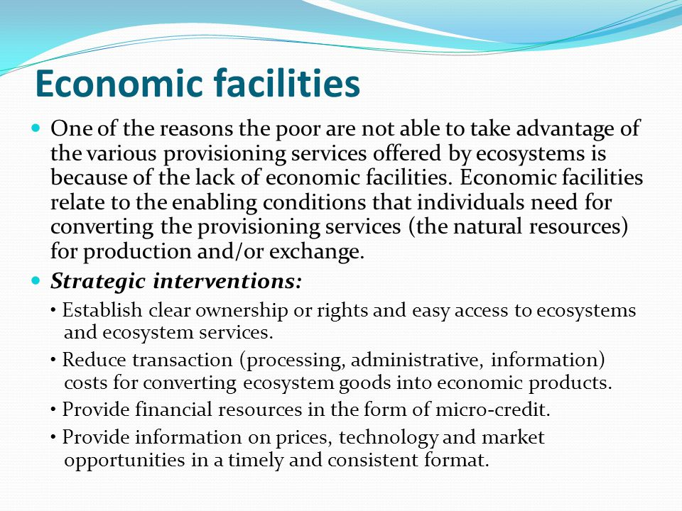 Economic facilities