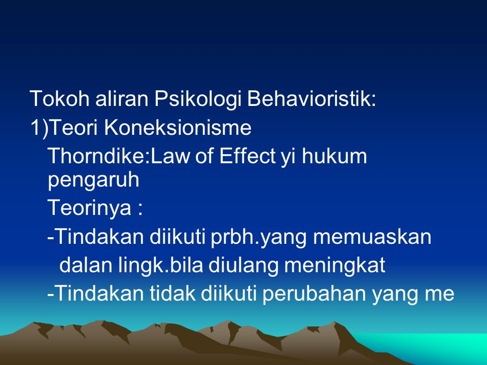 Tokoh aliran Psikologi Behavioristik: