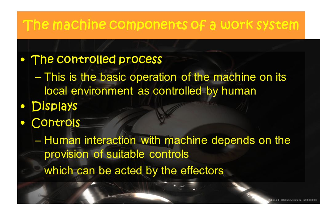 The machine components of a work system