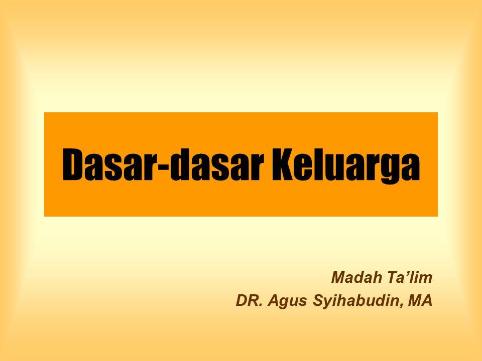 Madah Ta'lim DR. Agus Syihabudin, MA