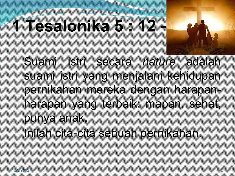 1 Tesalonika 5 : 12 - 23