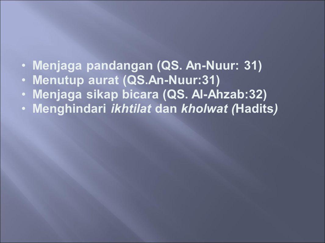 Menjaga pandangan (QS. An-Nuur: 31)