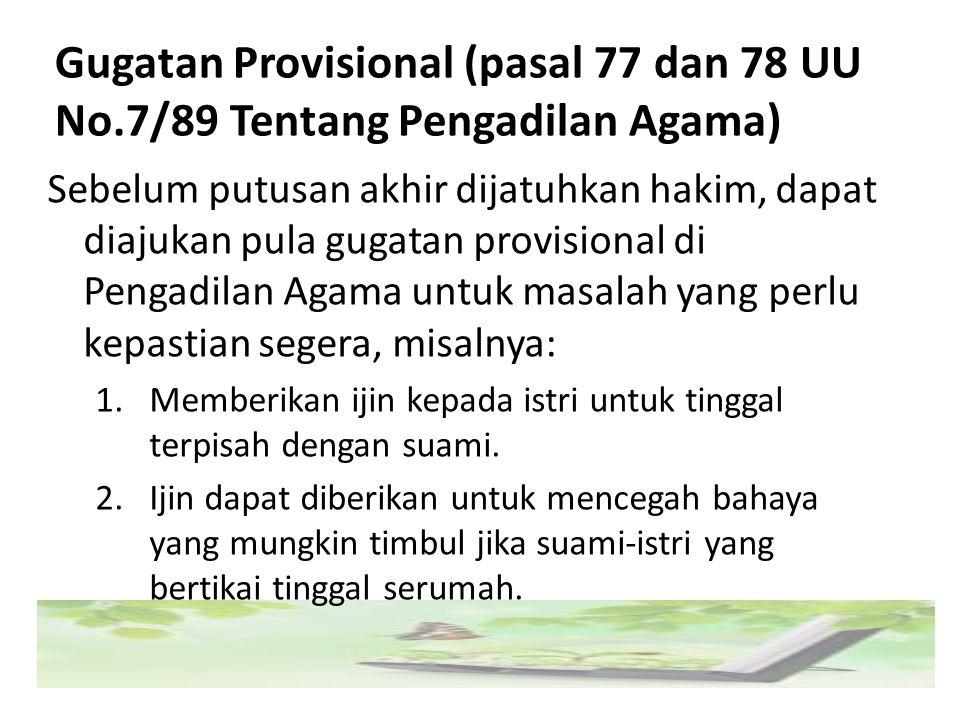 Gugatan Provisional (pasal 77 dan 78 UU No