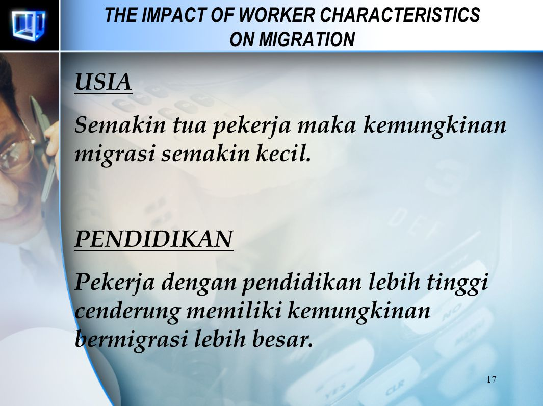 THE IMPACT OF WORKER CHARACTERISTICS ON MIGRATION