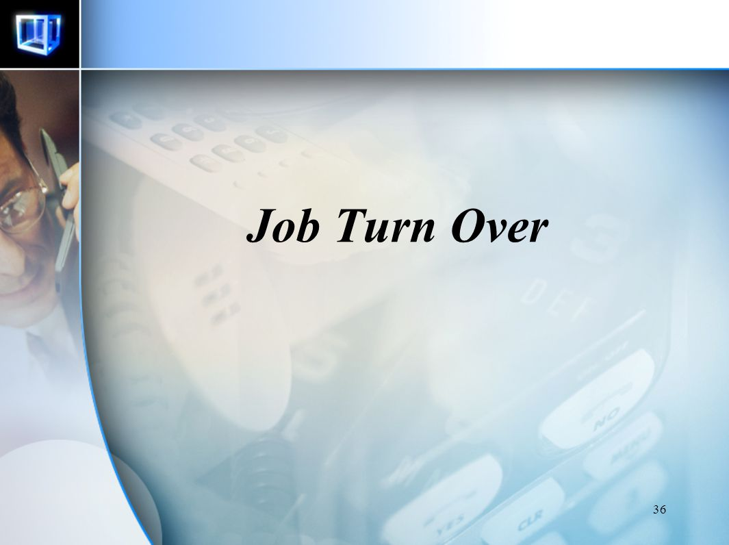 Job Turn Over