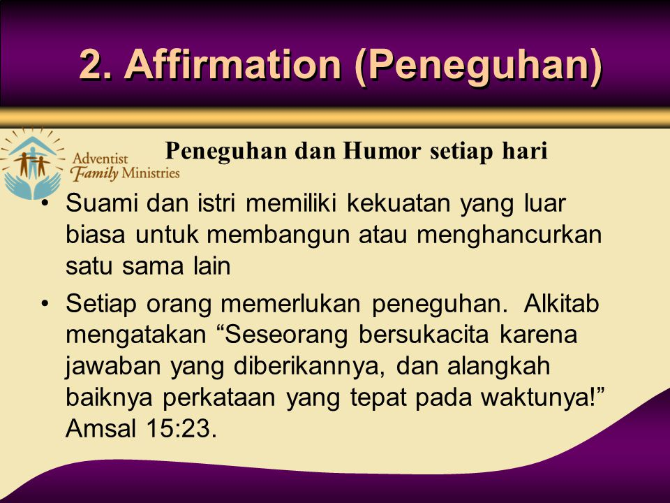 2. Affirmation (Peneguhan)
