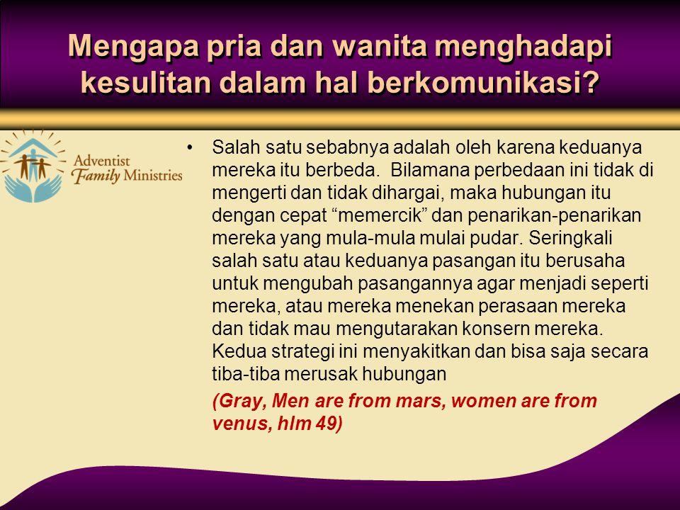 Mengapa pria dan wanita menghadapi kesulitan dalam hal berkomunikasi