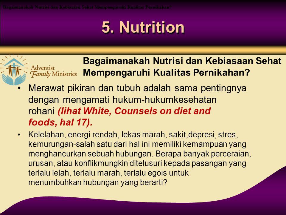 Bagaimanakah Nutrisi dan Kebiasaan Sehat Mempengaruhi Kualitas Pernikahan