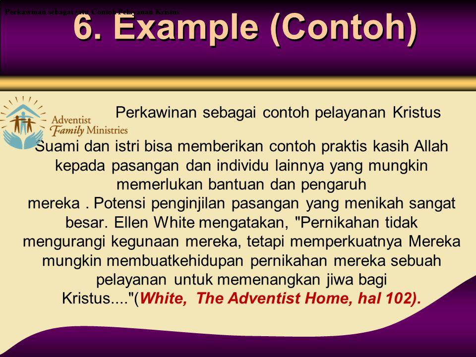 6. Example (Contoh) Perkawinan sebagai contoh pelayanan Kristus