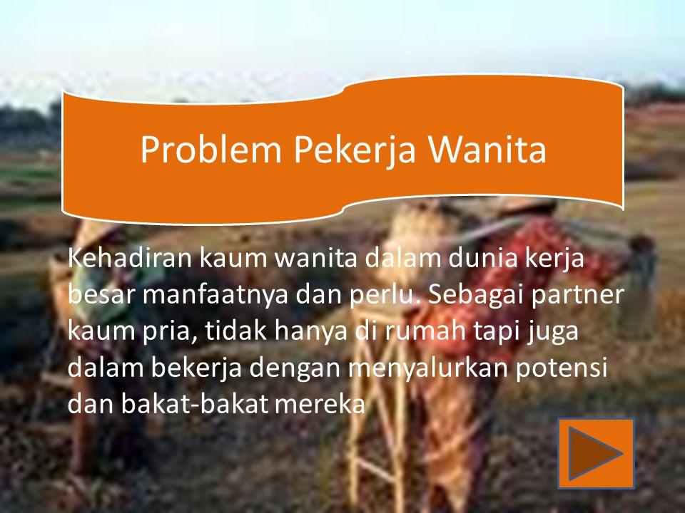 Problem Pekerja Wanita