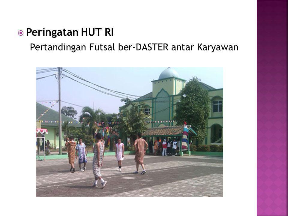 Peringatan HUT RI Pertandingan Futsal ber-DASTER antar Karyawan