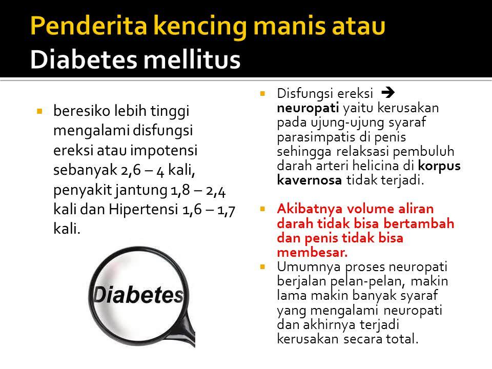 Penderita kencing manis atau Diabetes mellitus